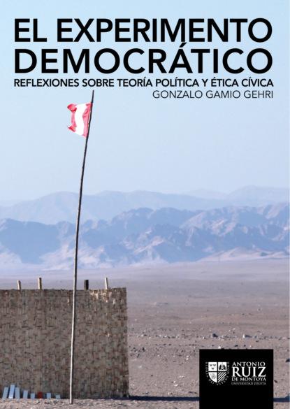 Gonzalo Gamio Gehri El experimento democrático ana cruz morillo coronado una mirada al cultivo de la quinua en el departamento de boyacá