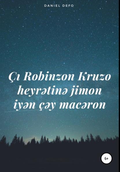 ?ı Robinzon Kruzo heyratinə jimon iyən ?əy macəron