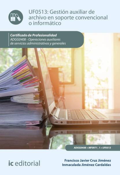Gesti?n auxiliar de archivo en soporte convencional o inform?tico. ADGG0408