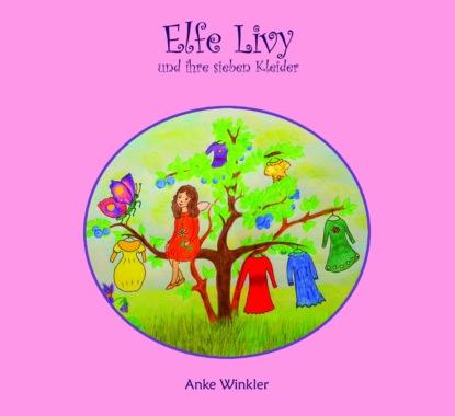 Elfe Livy und ihre sieben Kleider