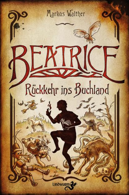 georg markus das kommt nicht wieder Markus Walther Beatrice – Rückkehr ins Buchland