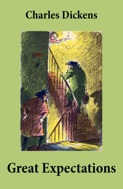 Great Expectations (Unabridged with the original illustrations by Charles Green)