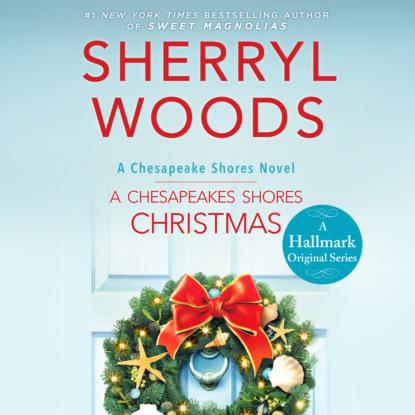 Chesapeake Shores, Book 4: A Chesapeake Shores Christmas (Unabridged)