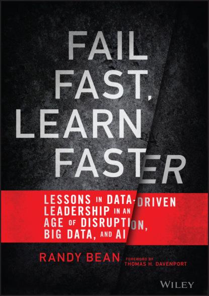 Randy Bean Fail Fast, Learn Faster thomas c redman data driven
