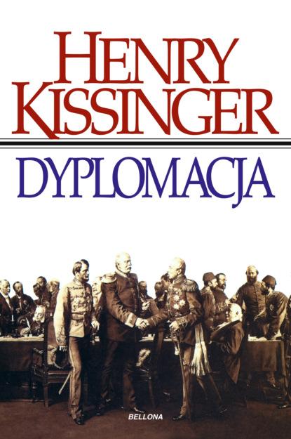 Henry Kissinger Dyplomacja недорого