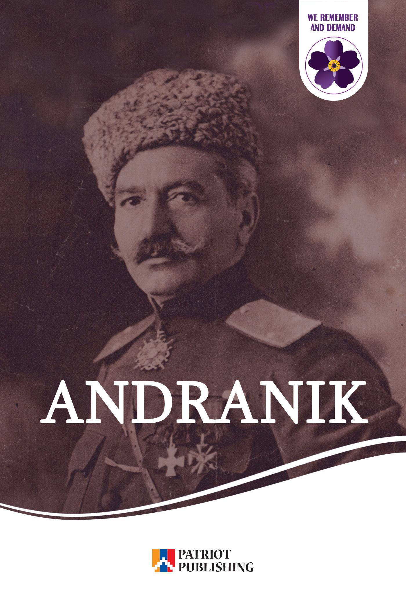 Andranik. Armenian Hero