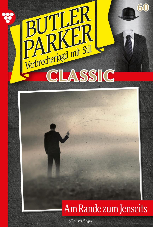 Butler Parker Classic 60 – Kriminalroman