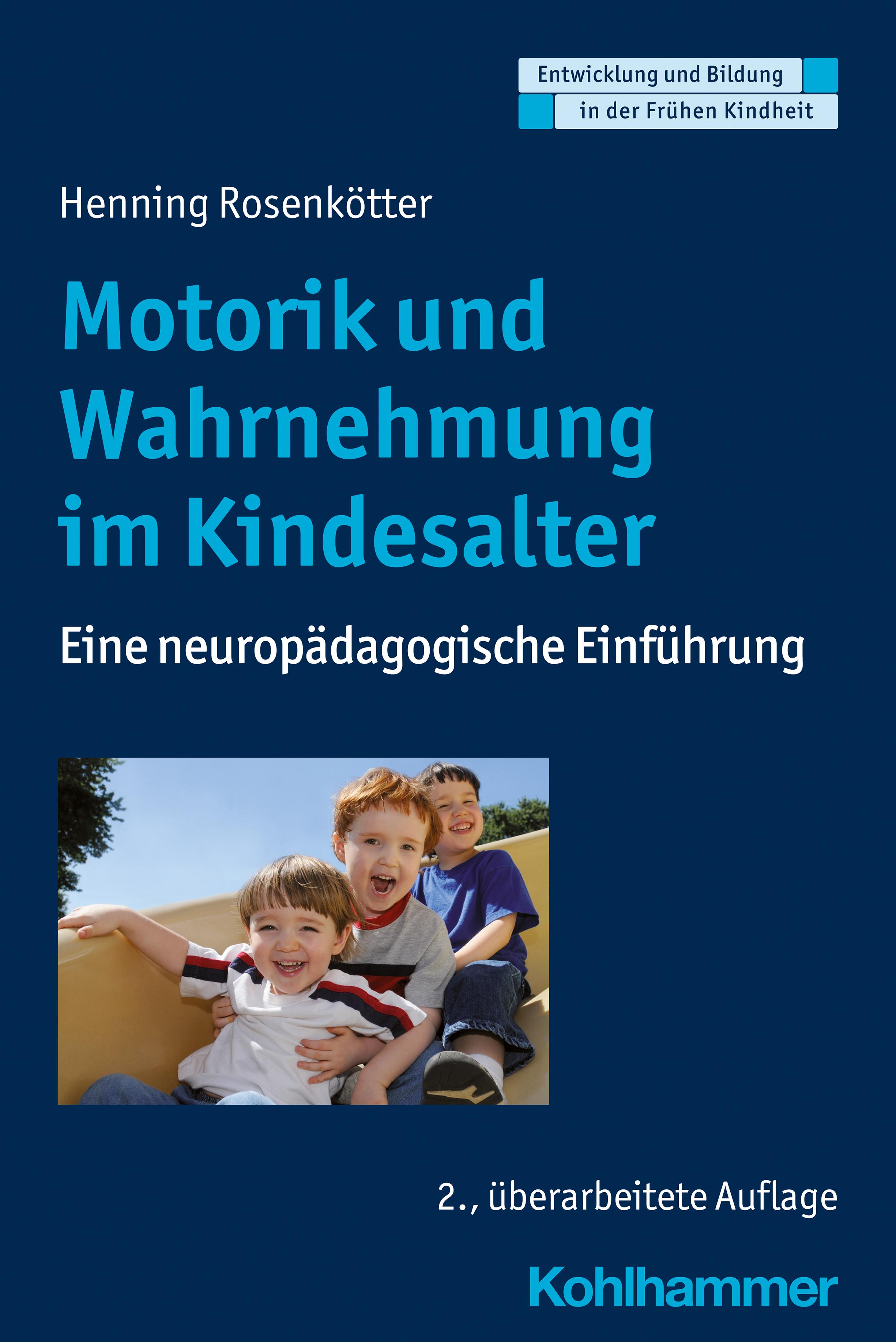 Motorik und Wahrnehmung im Kindesalter