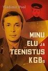 Minu elu ja teenistus KGBs