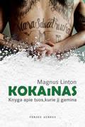 Kokainas: knyga apie tuos, kurie jį gamina