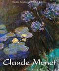 Claude Monet. Volume 2