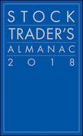 Stock Trader\'s Almanac 2018