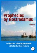 Prophecies by Nostradamus