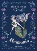 Mermania: The Little Book of Mermaids