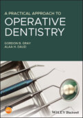 A Practical Approach to Operative Dentistry