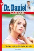 Dr. Daniel Classic 65 – Arztroman