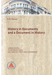 History in Documents and a Document in History