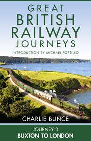 Journey 3: Buxton to London