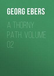 A Thorny Path. Volume 02