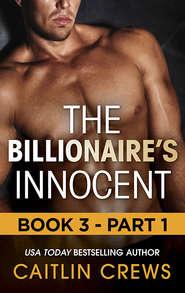 The Billionaire\'s Innocent - Part 1