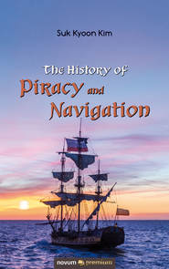 The History of Piracy and Navigation