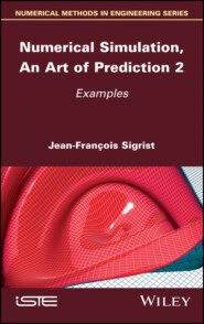 Numerical Simulation, An Art of Prediction, Volume 2