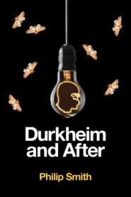 Durkheim and After