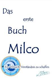 Das erste Buch Milco