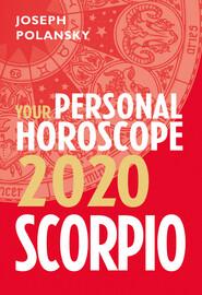 Scorpio 2020: Your Personal Horoscope