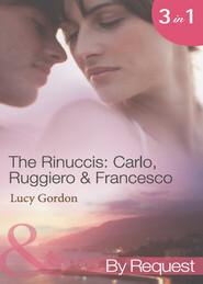 The Rinuccis: Carlo, Ruggiero & Francesco