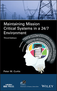 Maintaining Mission Critical Systems in a 24\/7 Environment