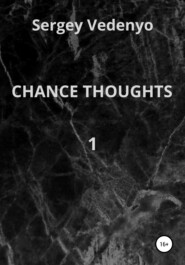 Chance thoughts
