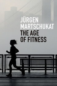 The Age of Fitness