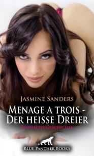 Menage a trois - Der heiße Dreier | Erotische Geschichte