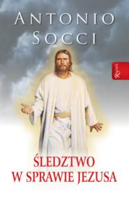 Śledztwo w sprawie Jezusa