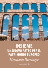 Insieme - Un nuovo Patto per il patrimonio europeo