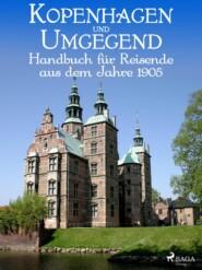 Kopenhagen und Umgegend. Handbuch für Reisende