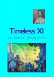 Timeless XI