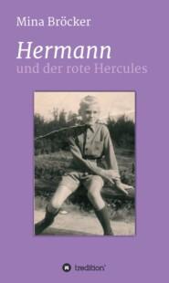 Hermann und der rote Hercules