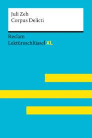 Corpus Delicti von Juli Zeh: Reclam Lektüreschlüssel XL