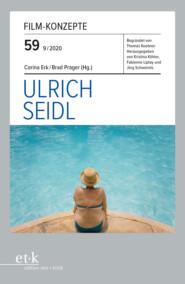 FILM-KONZEPTE 59 - Ulrich Seidl
