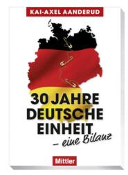 30 Jahre Deutsche Einheit – eine Bilanz