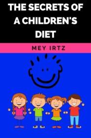 The Secrets of a Children\'s Diet