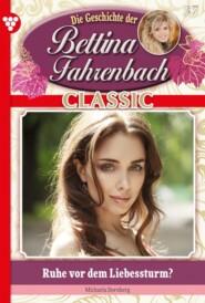 Bettina Fahrenbach Classic 37 – Liebesroman