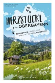 Herzstücke in Oberbayern