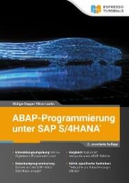 ABAP-Programmierung unter SAP S\/4HANA – 2., erweiterte Auflage