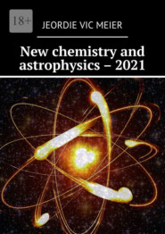 New chemistry and astrophysics–2021
