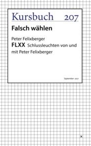 FLXX 7 | Schlussleuchten von und mit Peter Felixberger