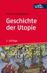 Geschichte der Utopie