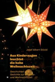 .....aus Kinderaugen leuchtet die hohe Weihnachtszeit